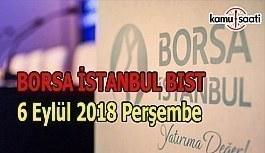 Borsa güne yükselişle başladı - Borsa İstanbul BİST 6 Eylül 2018 Perşembe