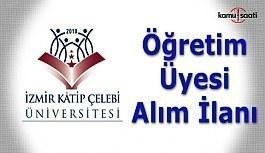 İzmir Katip Çelebi Üniversitesi Öğretim Üyesi Alım İlanı