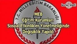MEB Eğitim Kurumları Sosyal Etkinlikler Yönetmeliğinde Değişiklik Yapıldı - 1 Eylül 2018 Cumartesi