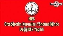 MEB Ortaöğretim Kurumları Yönetmeliğinde Değişiklik Yapıldı - 1 Eylül 2018 Cumartesi