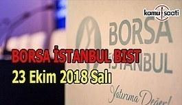 Borsa güne düşüşle başladı - Borsa İstanbul BİST 23 Ekim 2018 Salı