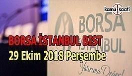 Borsa güne yükselişle başladı - Borsa İstanbul BİST 29 Kasım 2018 Perşembe