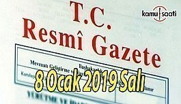 8 Ocak 2019 Salı Tarihli TC Resmi Gazete Kararları