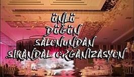 Kayseri'de Ünlü Düğün Salonu Skandalı!!!