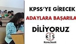 KPSS'ye girecek Adaylarımıza Başarılar...