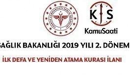 Sağlık Bakanlığı 2019 Yılı 2. Dönem İlk Defa ve Yeniden Atama Kurası İlanı