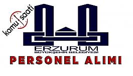 Erzurum Büyükşehir Belediyesi Personel Alımı  Erzurum Büyükşehir Belediyesi İş İlanları