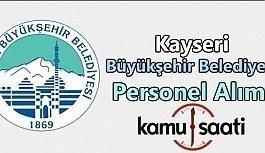 Kayseri Büyükşehir Belediyesi Personel Alımı 2019