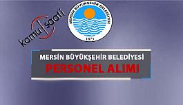 Mersin Büyükşehir Belediyesi Personel Alımı İş başvurusu nereden nasıl yapılır? başvuru formu