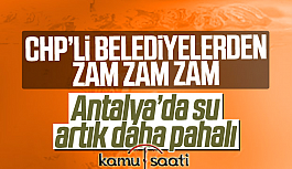 CHP'Lİ Belediye Antalya'da suya...