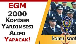 Egm, Polis Akademisi PAEM 2000 Komiser Yardımcısı Alımı Yapacak