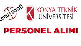 Konya Teknik Üniversitesi Personel Alımı...