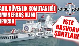 Sahil Güvenlik Komutanlığı Uzman Erbaş...
