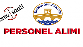 Trakya Üniversitesi Rektörlüğü Personel Alımı