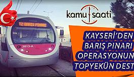 Kayseri Tramvaylardan Barış Pınarı Harekatına Topyekün Destek