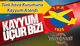 Türk Hava Kurumu'na Kayyum Ataması...