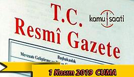 1 Kasım 2019 Cuma Tarihli TC Resmi Gazete Kararları