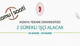 Konya Teknik Üniversitesi 2 Sürekli Sözleşmeli Personel Alımı