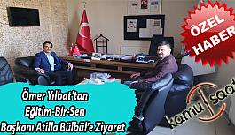 Ömer Yılbat İncesu İmamhatip Lisesi Müdürü ve Eğitim-Bir-Sen İlçe Başkanı Atilla Bülbül'ü Ziyaret Etti