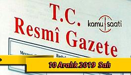 10 Aralık 2019 Salı Tarihli TC Resmi Gazete...