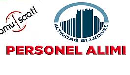 Altındağ Belediyesi Personel Alımı,...