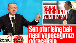 Şok Gelişme Cumhurbaşkanı Erdoğan Kanal İstanbul'a Nokta Koydu!