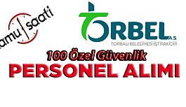İzmir Torbalı Personel 100 Özel Güvenlik...
