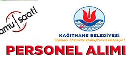 Kağıthane Belediyesi Personel Alımı, İş Başvurusu