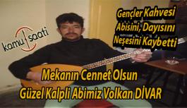 Kayseri İncesu'nun Sevilen Esnafı Volkan DİVAR Hakkın Rahmetine Kavuştu