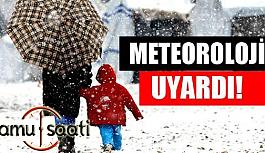 Meteoroloji'den 23 Aralık'ta çok sayıda il için  Facia Uyarısı!