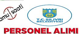 Silivri Belediyesi Personel Alımı, İş Başvurusu
