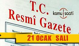 21 Ocak 2020 Salı TC Resmi Gazete Kararları