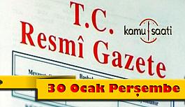 30 Ocak 2020 Perşembe TC Resmi Gazete Kararları
