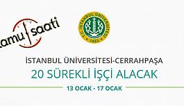 İstanbul Üniversitesi Cerrahpaşa Rektörlüğü 20 İşçi Personel Alımı