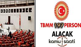 Türkiye Büyük Millet Meclisi TBMM 197 Personel Alımı Yapacak