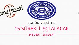 Ege Üniversitesi 15 İşçi Personel Alımı