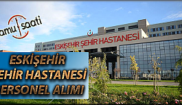 Eskişehir Şehir Hastanesi Personel Alımı, İş Başvurusu