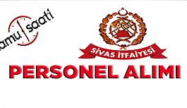 Sivas Belediyesi 67 İtfaiye Eri Personel Alımı Yapacak