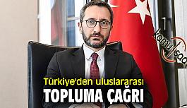 Türkiye Uluslar Arası Topluma Seslendi