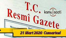 21 Mart 2020 Cumartesi TC Resmi Gazete Kararları