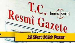 22 Mart 2020 Pazar TC Resmi Gazete Kararları