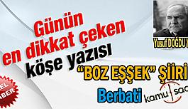 """"""" Boz Eşşek  """" Berbati Yusuf DOĞDU  Hocamızdan Muhteşem Bir Şiir Daha.."""