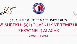 Çanakkale Onsekiz Mart Üniversitesi 45 Sürekli İşçi Personel Alımı
