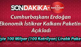 Cumhurbaşkanı Erdoğan, Ekonomik İstikrar Kalkanı Paketini Açıkladı