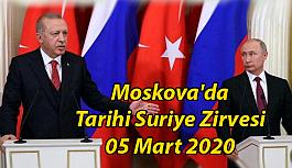Cumhurbaşkanı Erdoğan Moskova'ya Gidiyor Tarihi Suriye Zirvesi 05 Mart 2020
