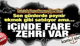İçinde Fare Zehri Var Evinizde Varsa Acil Çöpe Atın..
