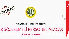 İstanbul Üniversitesi Rektörlüğü 58 Sözleşmeli Personel Alımı