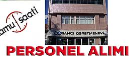 Nevşehir Öğretmenevi Personel Alım İlanı