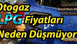 Otogaz fiyatları LPG Fiyatları Neden Düşmüyor? 22-Mart-2020
