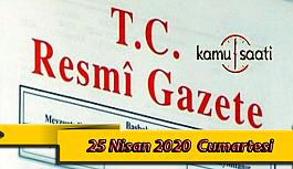 25 Nisan 2020 Cumartesi TC Resmi Gazete Kararları